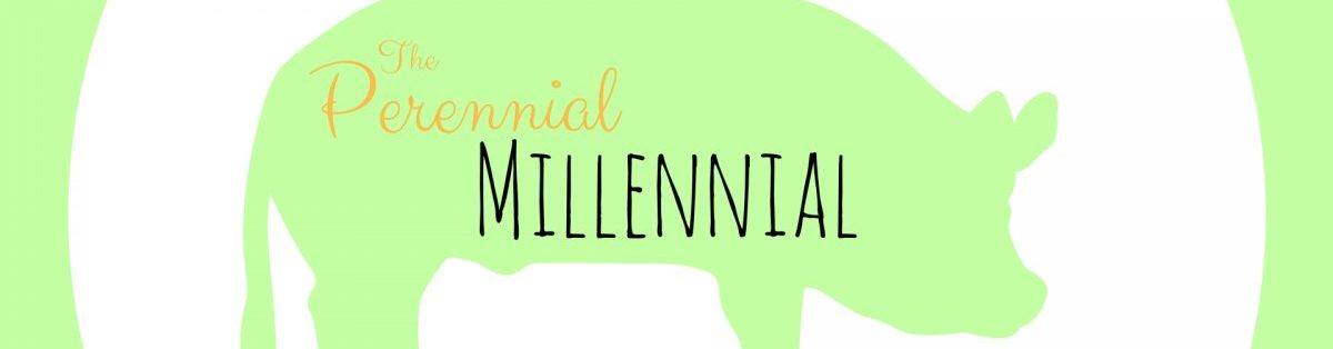 The Perennial Millennial